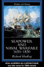 Seapower And Naval Warfare, 1650-1830